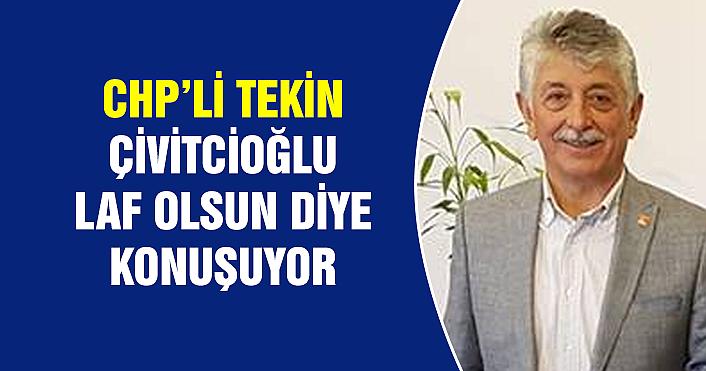 CHP'den Salim Çivitcioğlu'na sert açıklama!