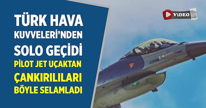 Türk Hava Kuvvetlerinden Solo Geçidi!