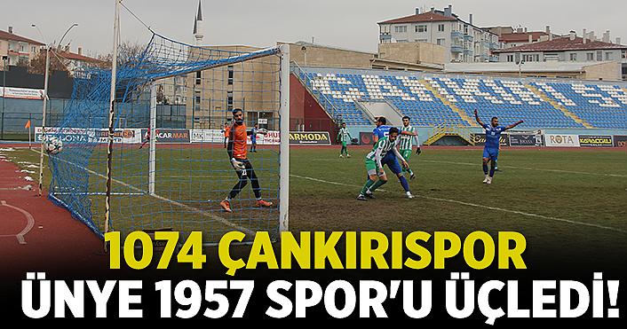 1074 Çankırıspor Ünye'yi üçledi!