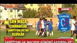 Çankırıspor Şampiyonluk Maçının Gününü Şaşırınca, şampiyonluktan oldu
