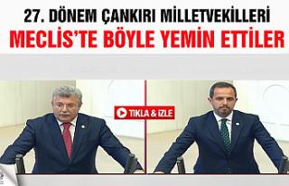 27. Dönem Çankırı Milletvekilleri TBMM'de...