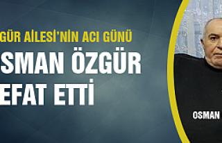 Osman Özgür vefat etti