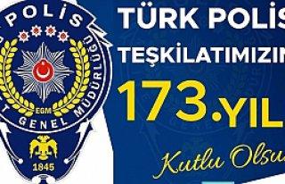 Türk Polis Teşkilatımızın 173. Kuruluş Yıldönümü...
