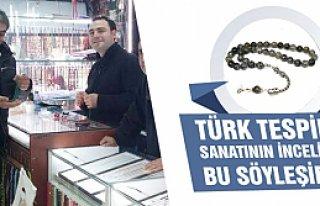 Türk tespih sanatının inceliği bu söyleşide