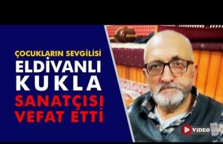 Kültür Bakanlığı Kukla sanatçısı vefat etti!