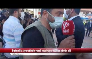 Ulaştırma Bakanının ekibinden gazetecilerin kamerasına engelleme!