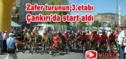 Zafer Turunun 3. Etabı Çankırı'da start aldı.